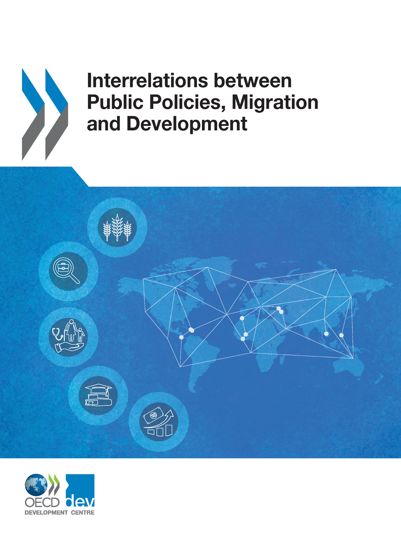 Interrelations between Public Policies, Migration and Development De  Collectif - OCDE / OECD
