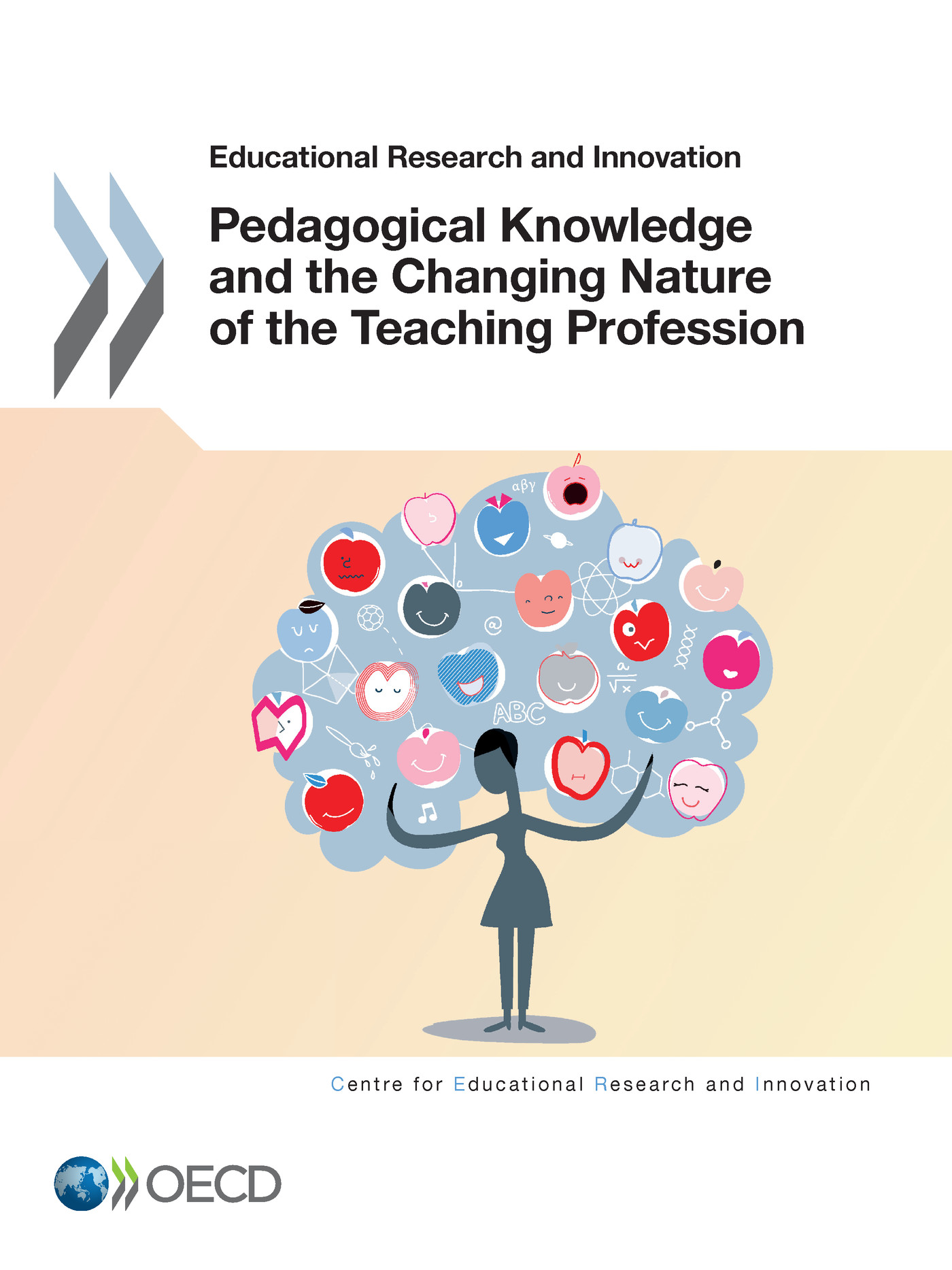 Pedagogical Knowledge and the Changing Nature of the Teaching Profession De  Collectif - OCDE / OECD