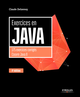 Exercices en Java De Claude Delannoy - Editions Eyrolles