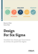 Design For Six Sigma De Maurice Pillet et Davy Pillet - Editions Eyrolles