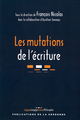 Les mutations de l'écriture  - Publications de la Sorbonne