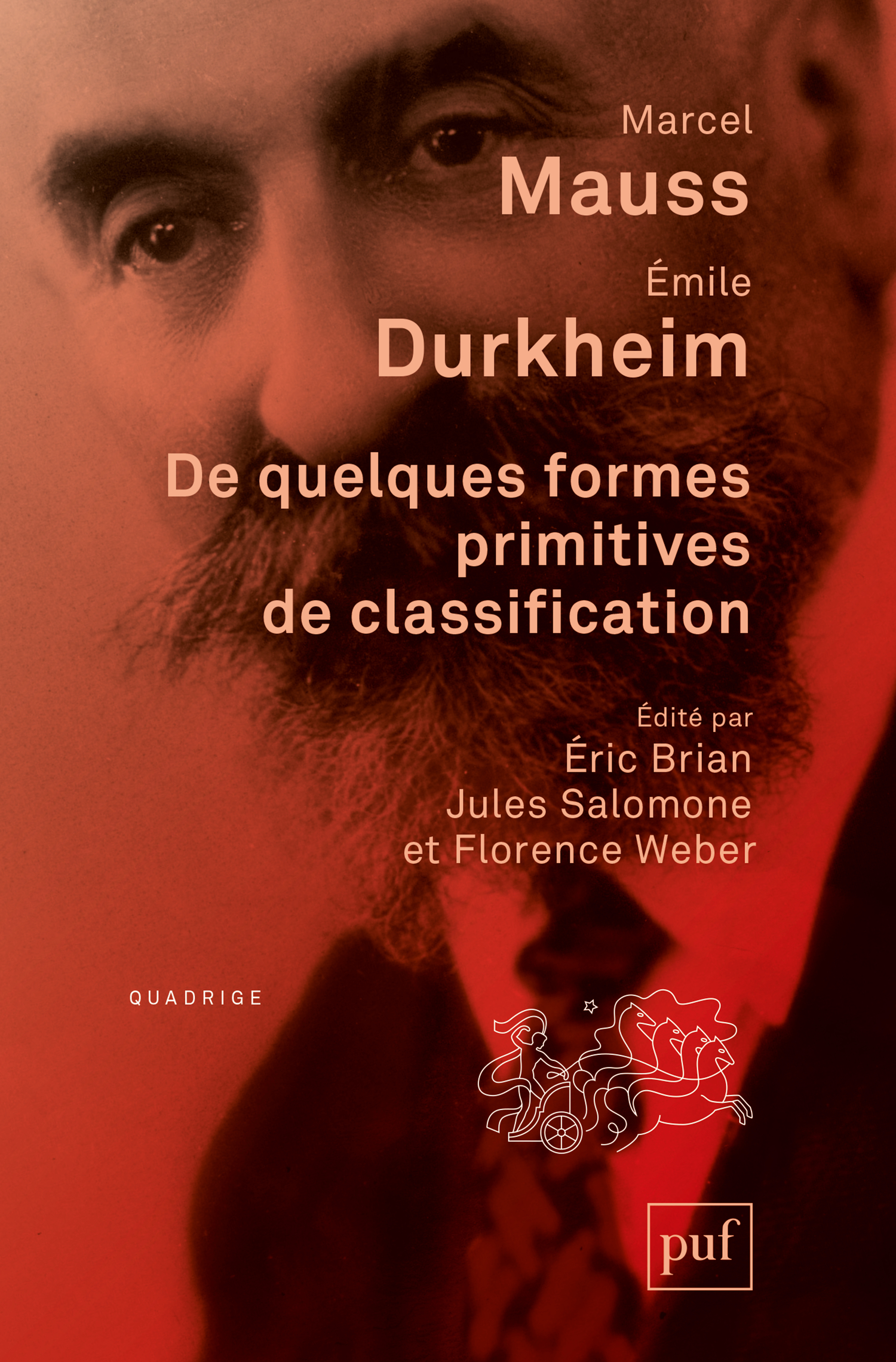 De quelques formes primitives de classification De Marcel Mauss et Émile Durkheim - Presses Universitaires de France