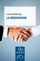 La négociation De Lionel Bellenger - Presses Universitaires de France