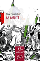 La laïcité De Guy Haarscher - Presses Universitaires de France