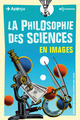 La philosophie des sciences en images De Ziauddin Sardar et Borin Van Loon - EDP Sciences