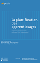 La planification des apprentissages  - Presses universitaires de Louvain