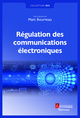 Régulation des communications électroniques De BOURREAU Marc - HERMES SCIENCE PUBLICATIONS / LAVOISIER