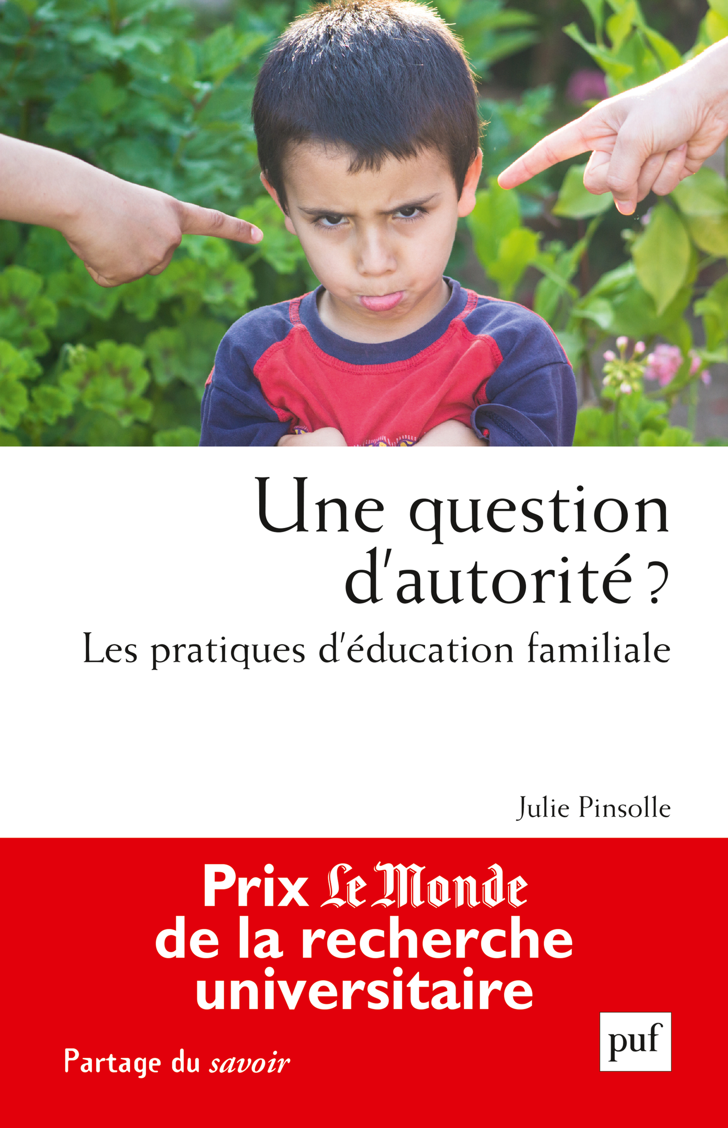 Une question d'autorité ? De Julie Pinsolle - Presses Universitaires de France