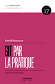 Git par la pratique De David Demaree - Editions Eyrolles
