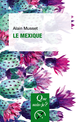 Le Mexique De Alain Musset - Presses Universitaires de France
