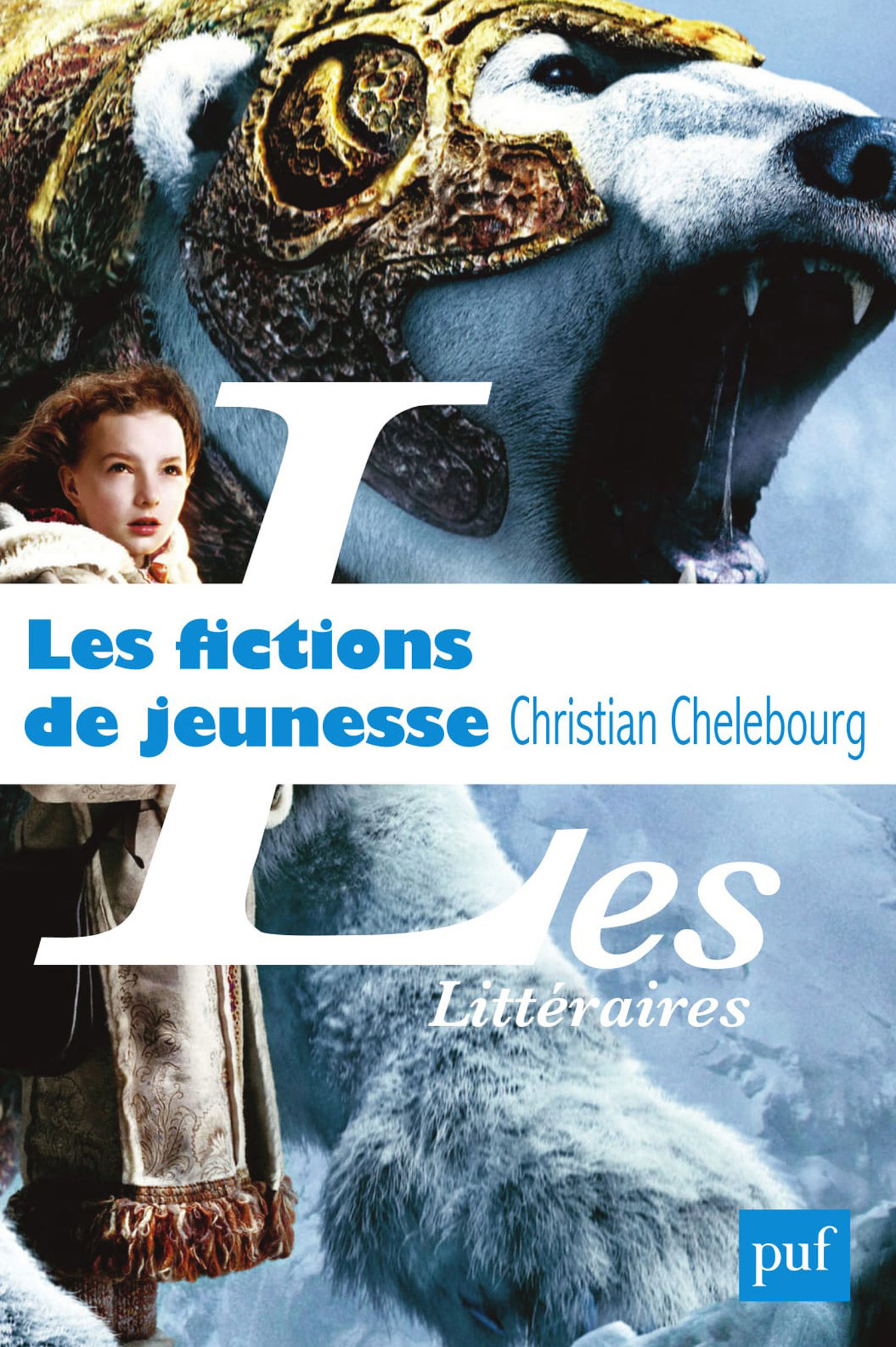 Les fictions de jeunesse De Christian Chelebourg - Presses Universitaires de France