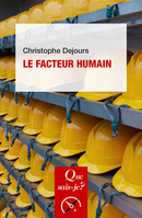 Le facteur humain De Christophe Dejours - Presses Universitaires de France