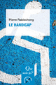 Le handicap De Pierre Rabischong - Presses Universitaires de France