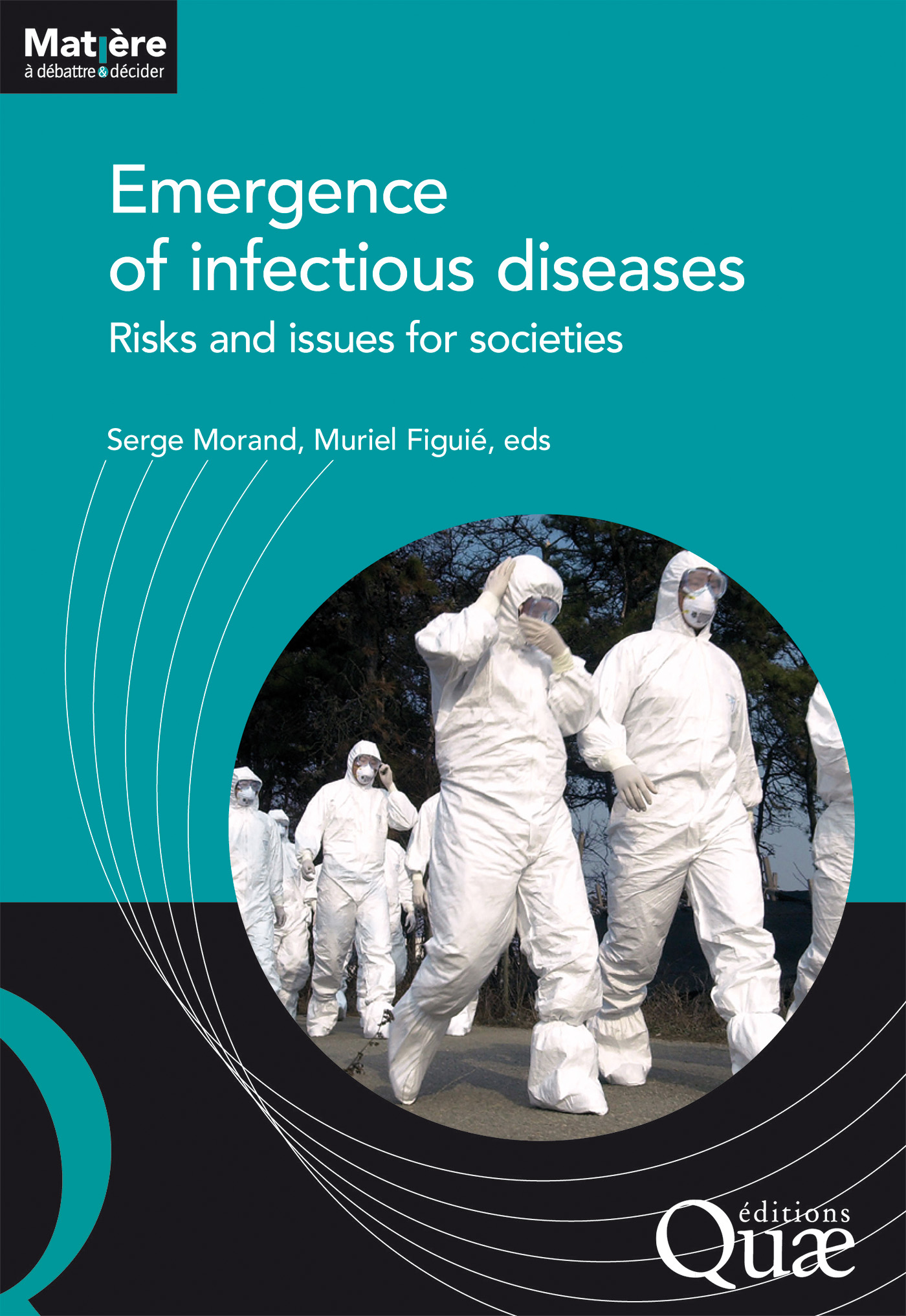 Emergence of infectious diseases De Serge Morand et Muriel Figuié - Quæ