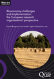 Bioeconomy challenges and implementation: the European research organisations' perspective De Uno Svedin, Egizio Valceschini et Pascal Bergeret - Quæ