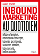 L'inbound marketing au quotidien De Gabriel Szapiro - Editions Eyrolles