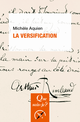 La versification De Michèle Aquien - Presses Universitaires de France
