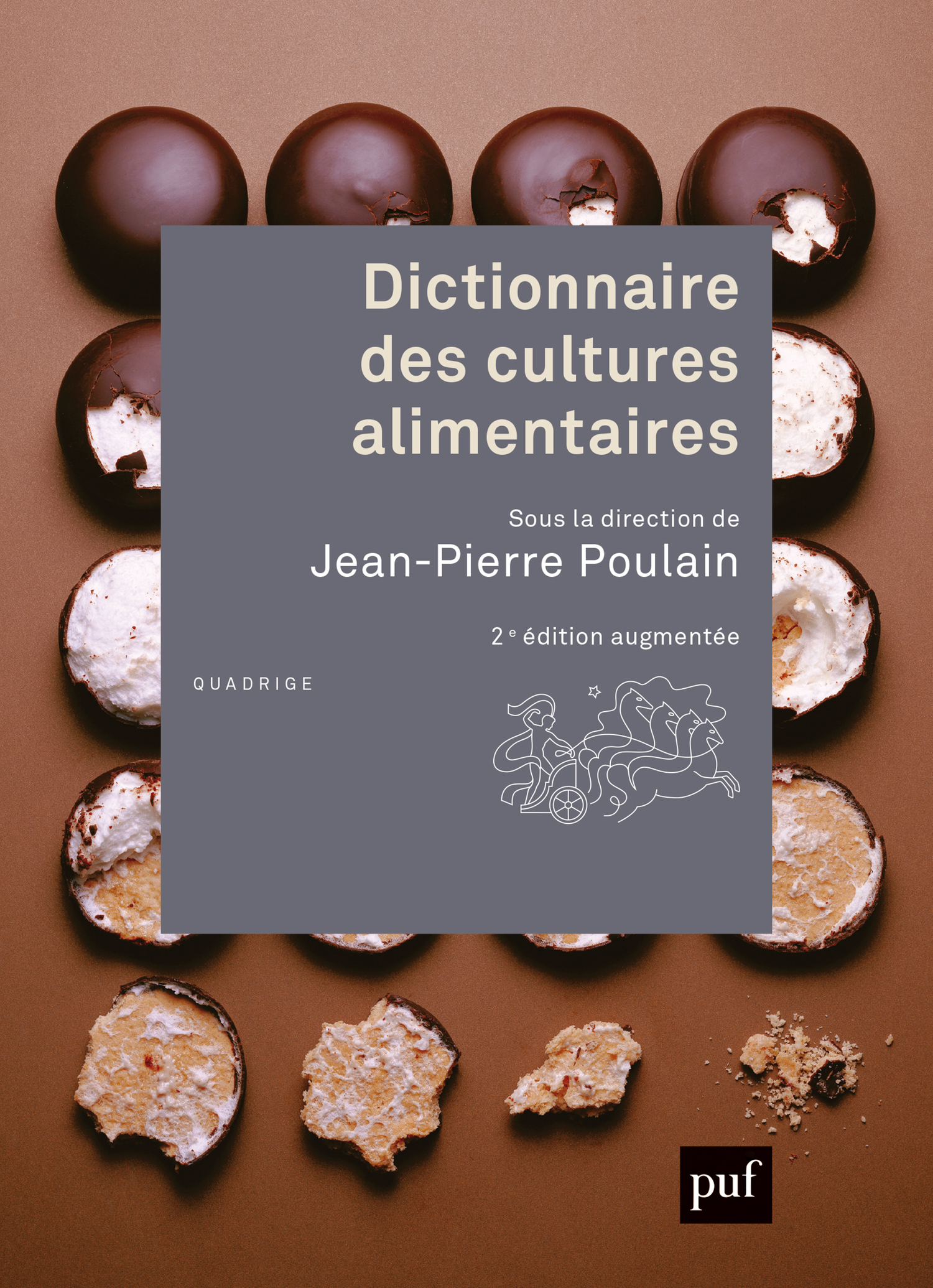 Dictionnaire des cultures alimentaires De Jean-Pierre Poulain - Presses Universitaires de France