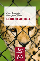 L'éthique animale De Jean-Baptiste Jeangène Vilmer - Presses Universitaires de France