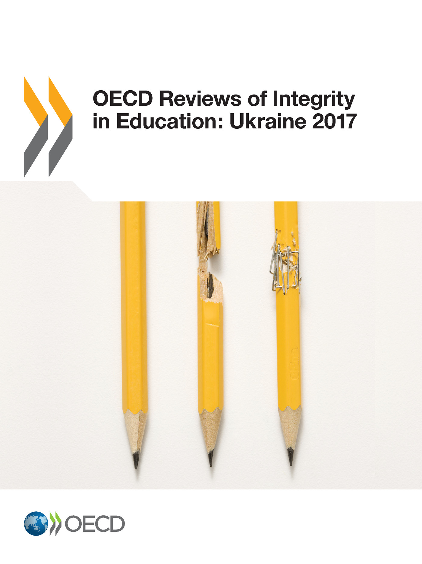OECD Reviews of Integrity in Education: Ukraine 2017 De  Collectif - OCDE / OECD