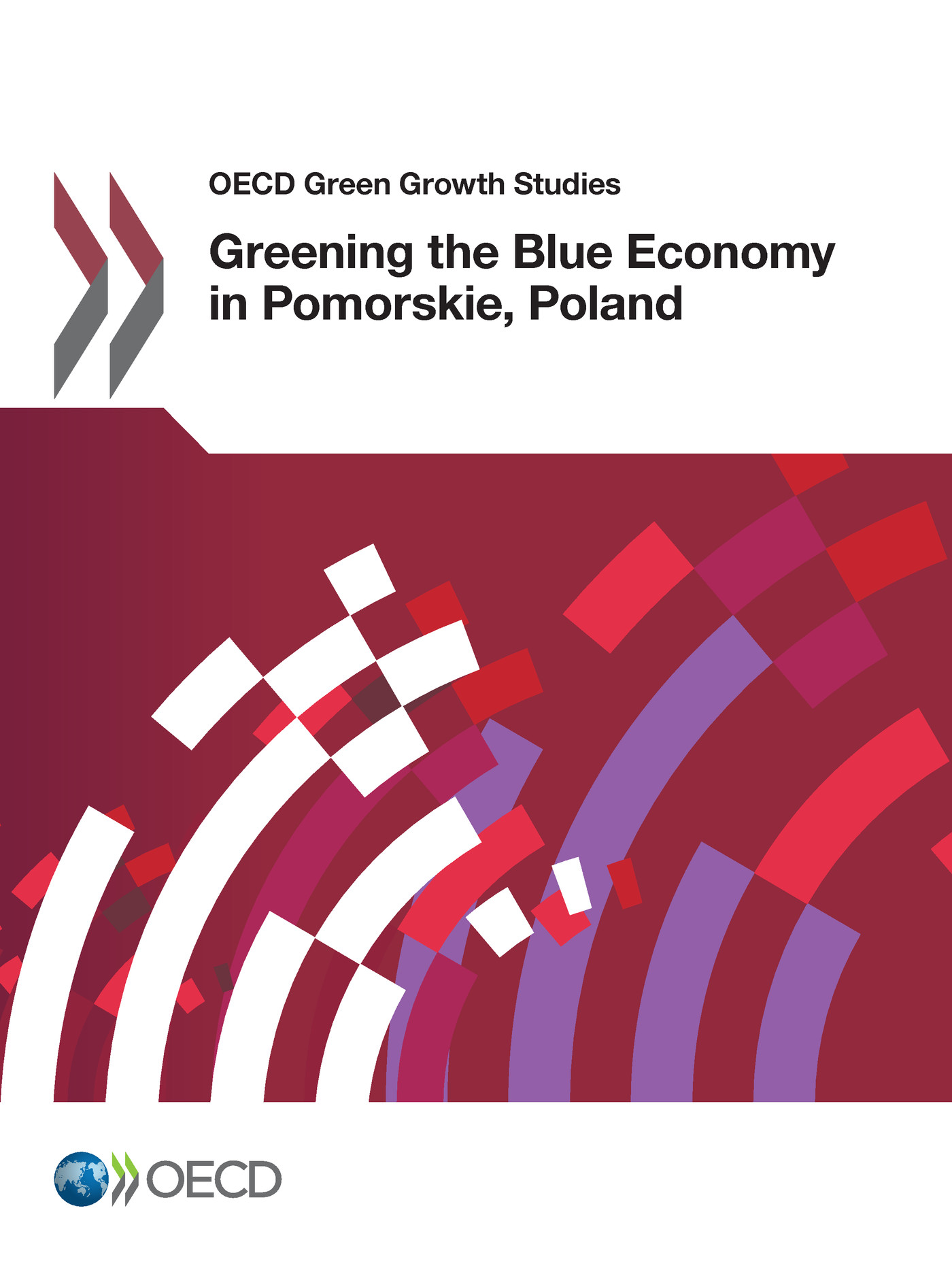 Greening the Blue Economy in Pomorskie, Poland De  Collectif - OCDE / OECD