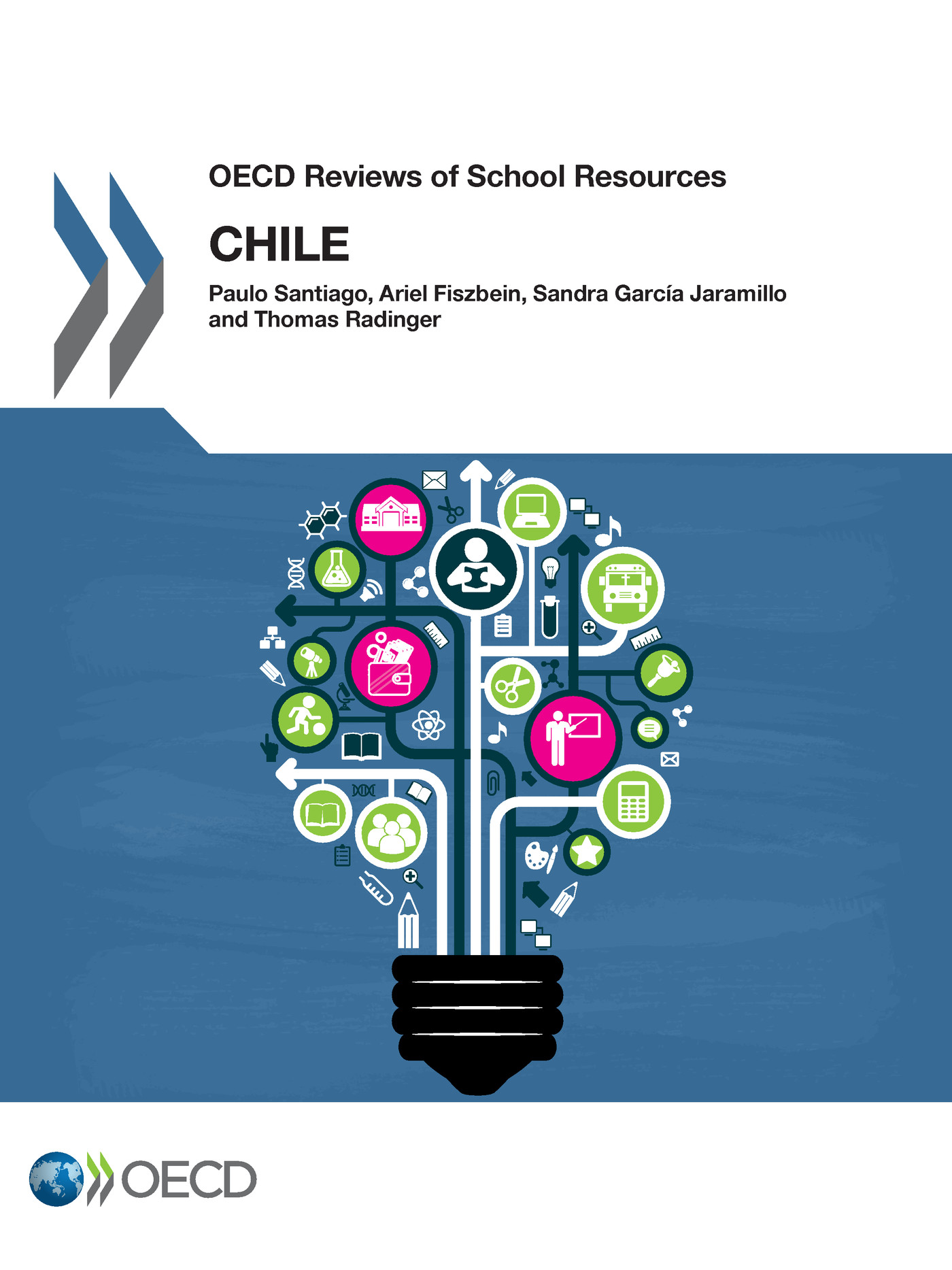 OECD Reviews of School Resources: Chile 2017 De  Collectif - OCDE / OECD