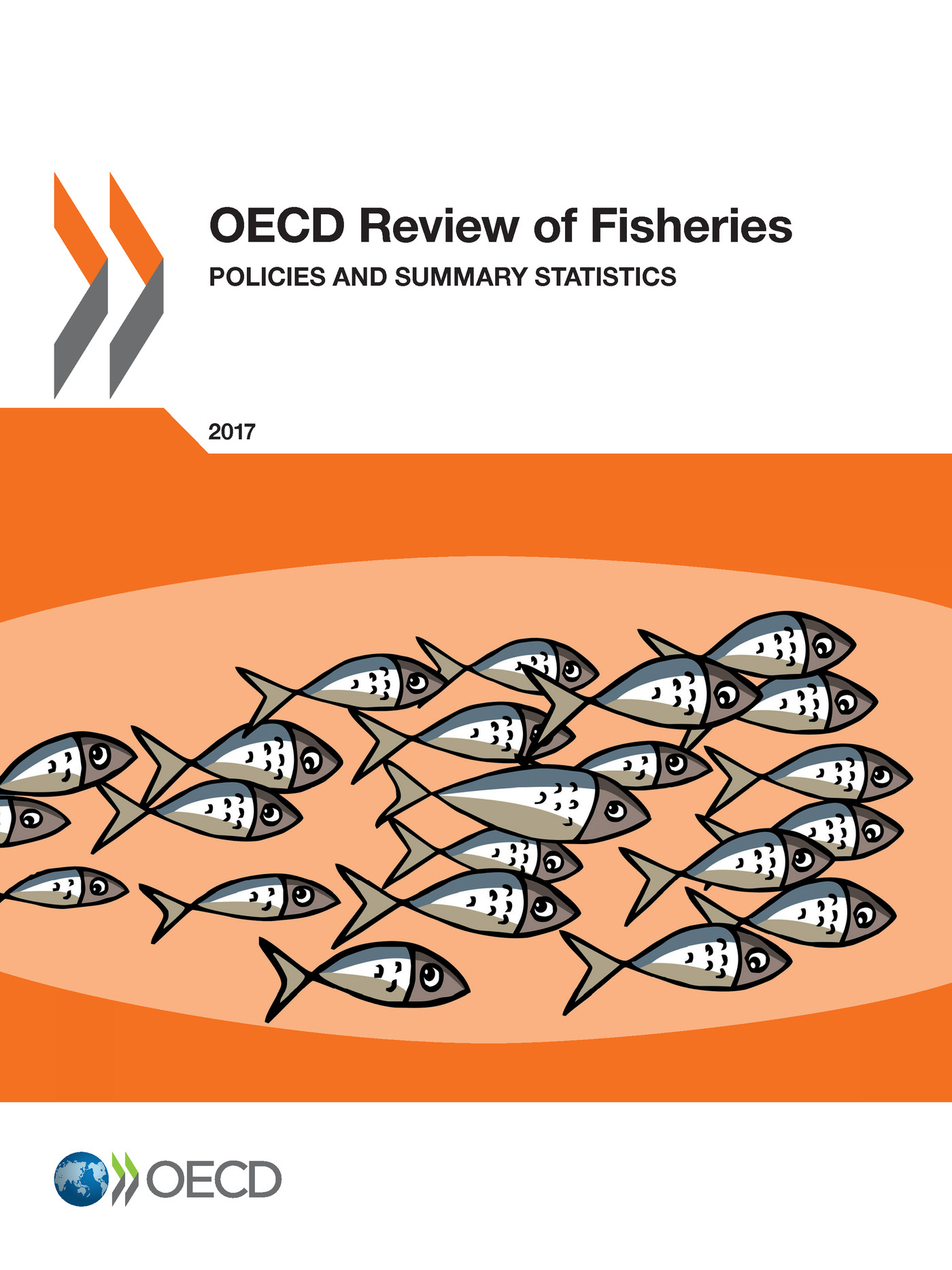 OECD Review of Fisheries: Policies and Summary Statistics 2017 De  Collectif - OCDE / OECD