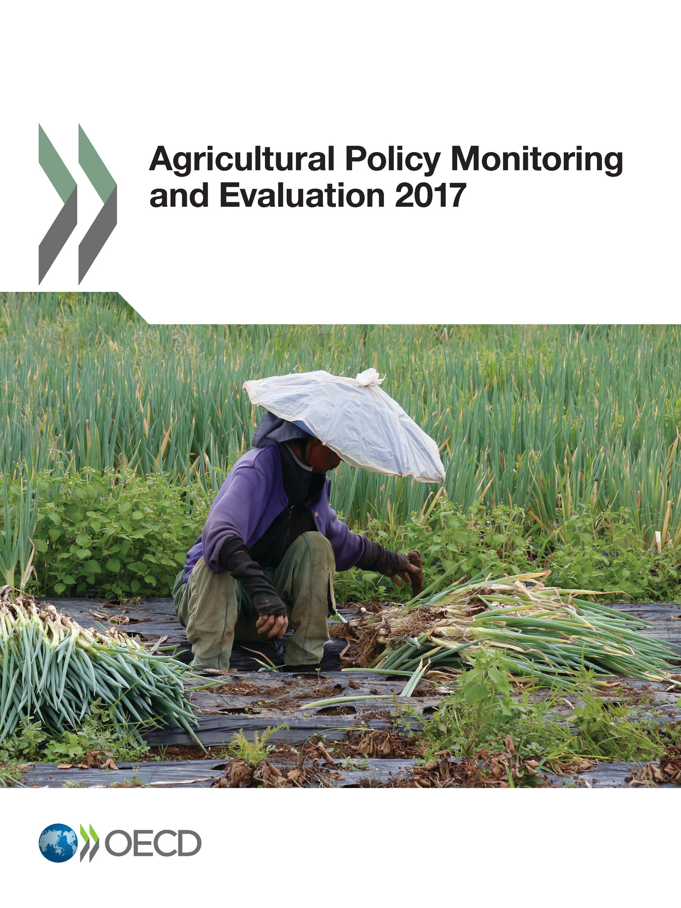 Agricultural Policy Monitoring and Evaluation 2017 De  Collectif - OCDE / OECD