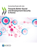 Towards Better Social and Employment Security in Korea De  Collectif - OCDE / OECD