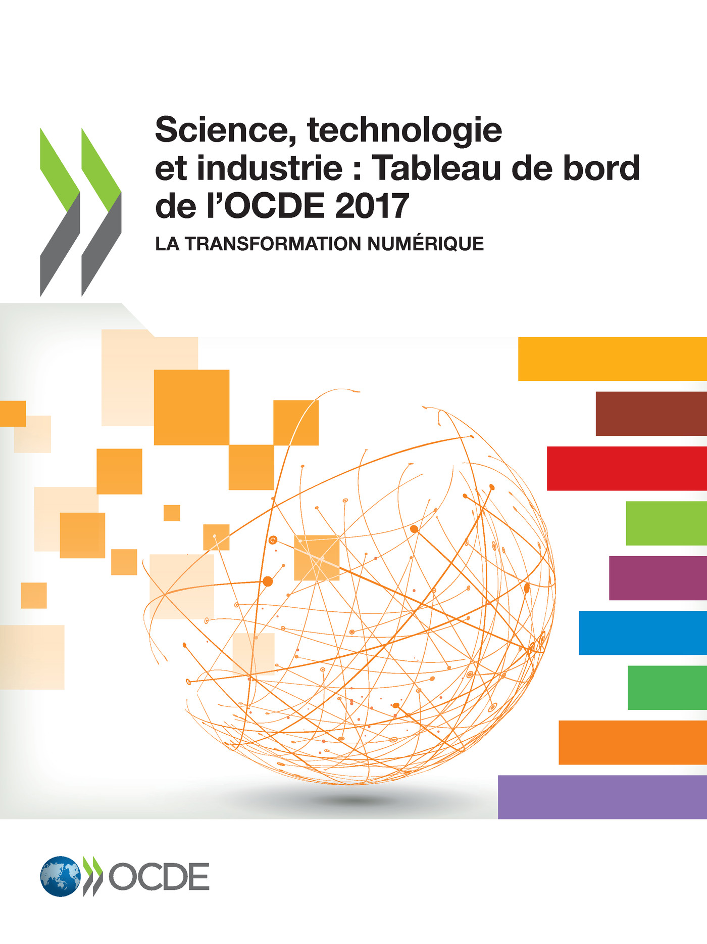 Science, technologie et industrie : Tableau de bord de l'OCDE 2017 De  Collectif - OCDE / OECD