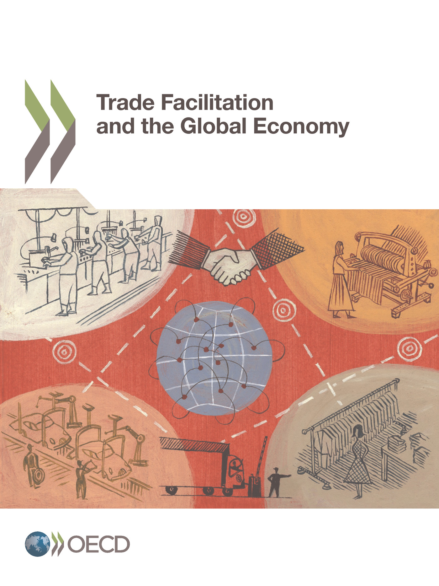 Trade Facilitation and the Global Economy De  Collectif - OCDE / OECD