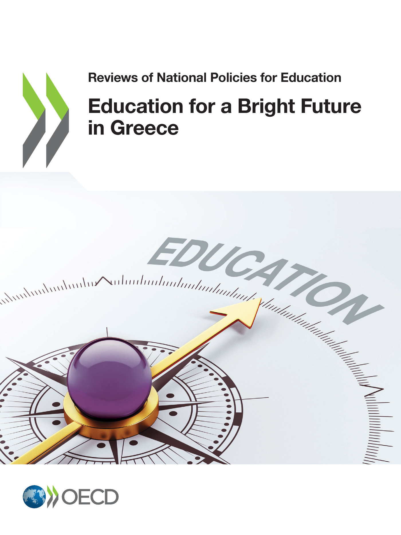 Education for a Bright Future in Greece De  Collectif - OCDE / OECD