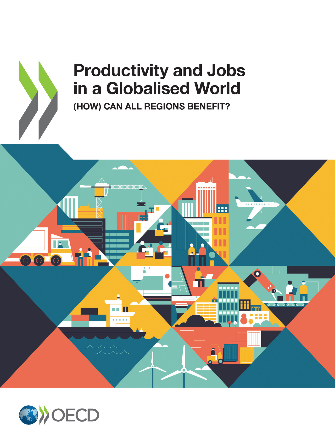 Productivity and Jobs in a Globalised World De  Collectif - OCDE / OECD