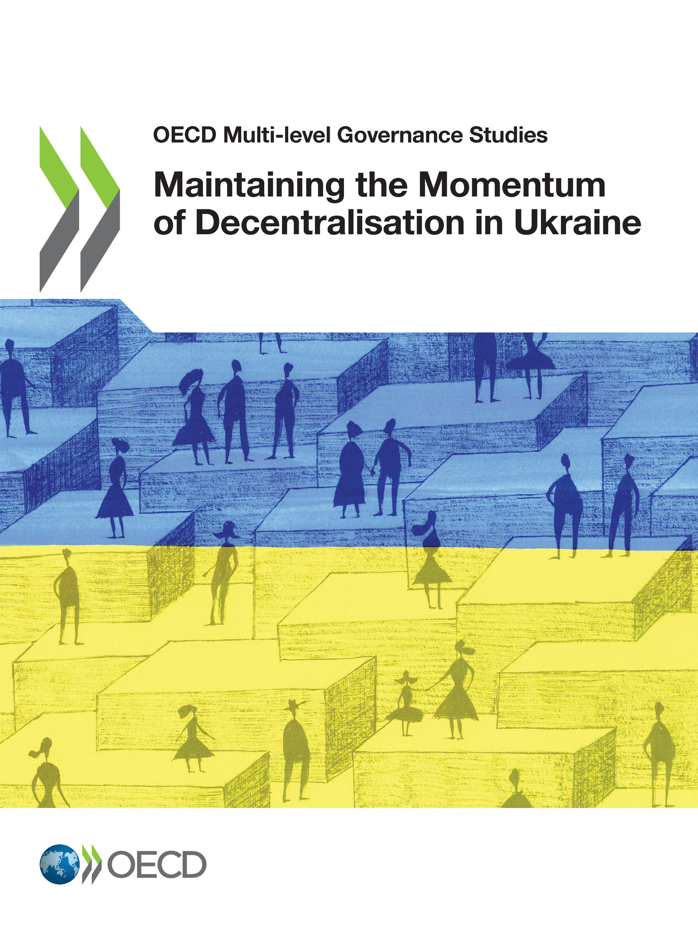 Maintaining the Momentum of Decentralisation in Ukraine De  Collectif - OCDE / OECD