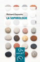 La sophrologie De Richard Esposito - Presses Universitaires de France