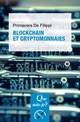 Blockchain et cryptomonnaies De Primavera de Filippi - Presses Universitaires de France