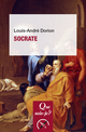 Socrate De Louis-André Dorion - Presses Universitaires de France