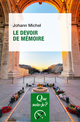Le devoir de mémoire De Johann Michel - Presses Universitaires de France