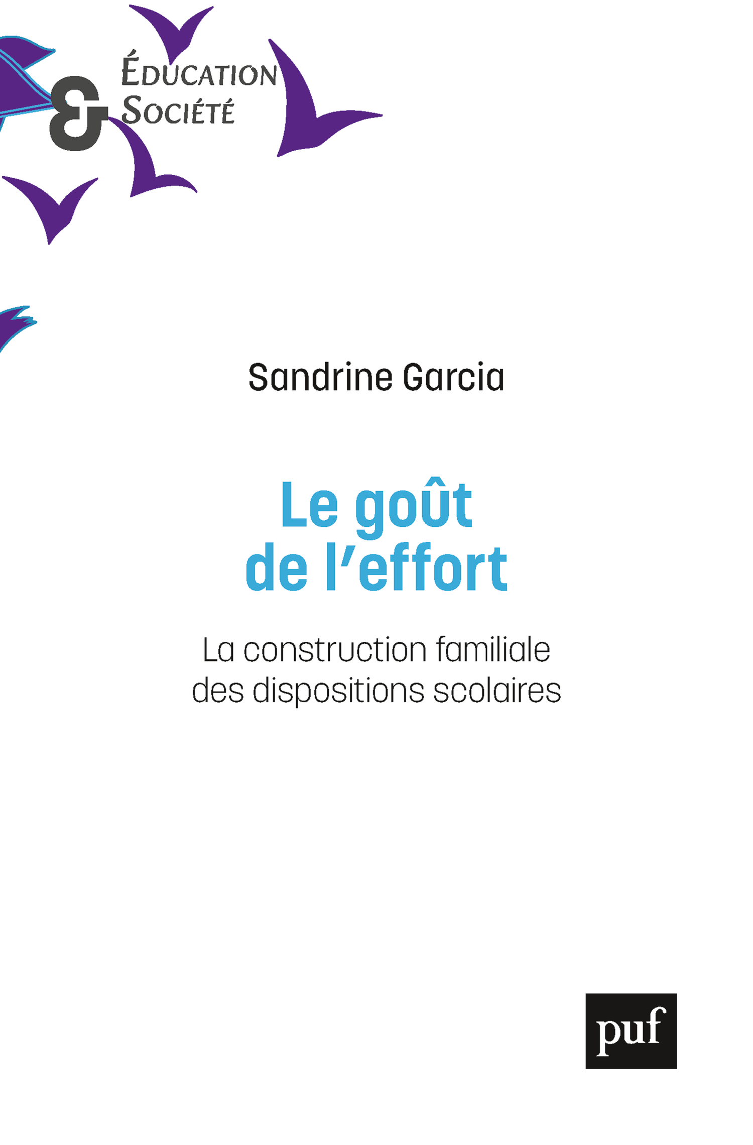 Le goût de l'effort De Sandrine Garcia - Presses Universitaires de France