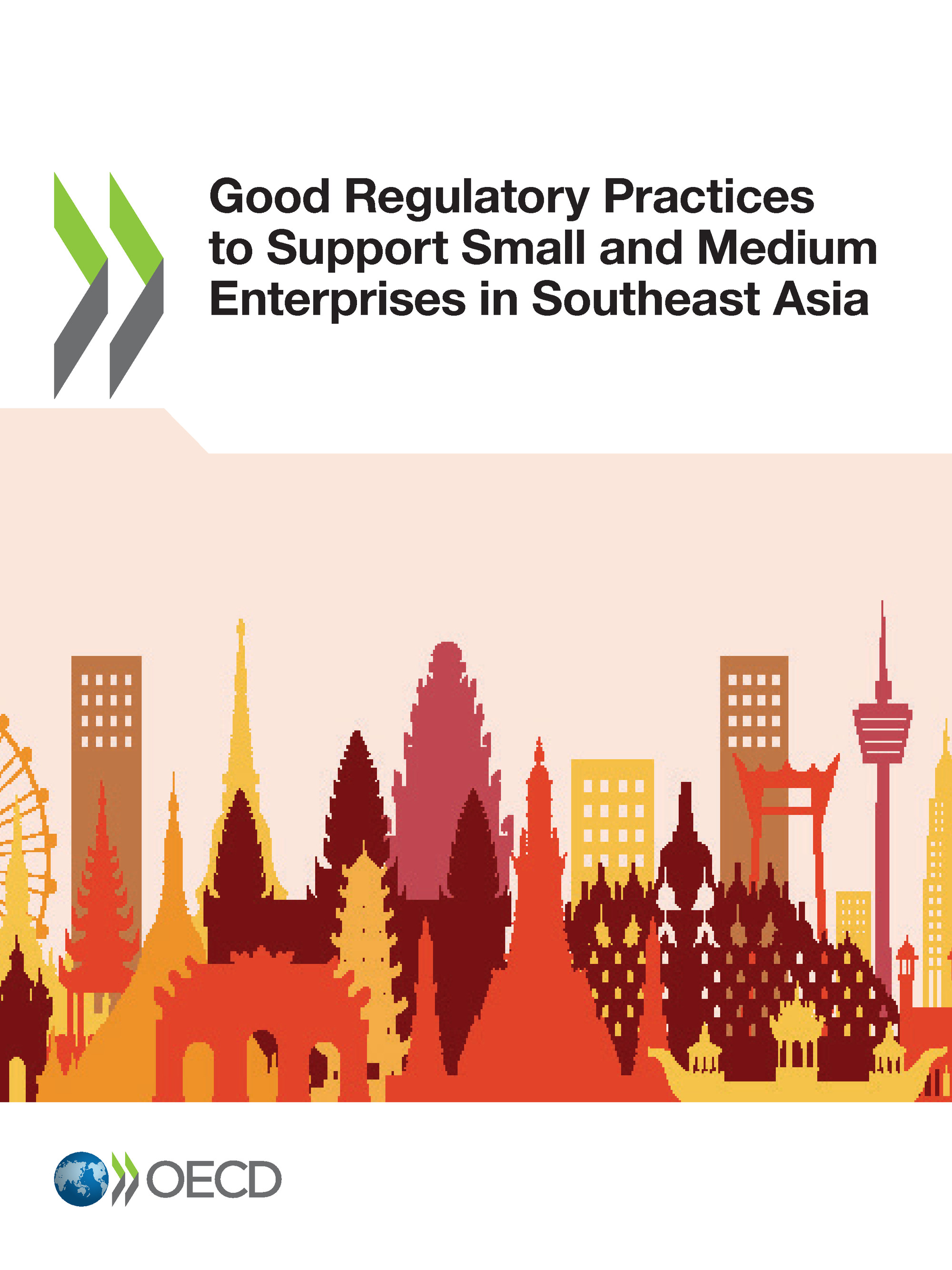 Good Regulatory Practices to Support Small and Medium Enterprises in Southeast Asia De  Collectif - OCDE / OECD