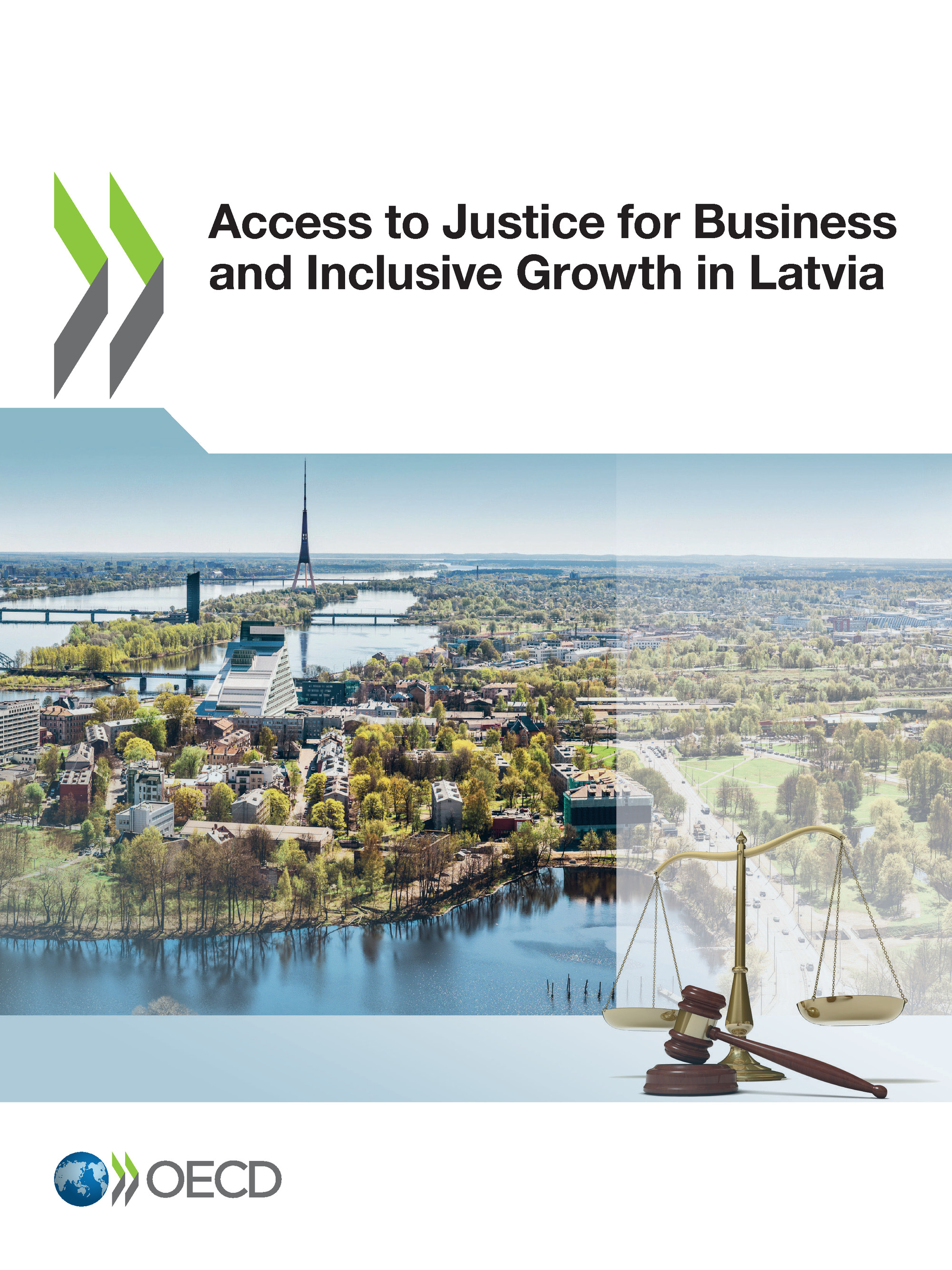 Access to Justice for Business and Inclusive Growth in Latvia De  Collectif - OCDE / OECD
