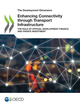 Enhancing Connectivity through Transport Infrastructure De  Collectif - OCDE / OECD