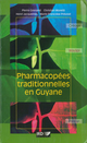Pharmacopées traditionnelles en Guyane  - IRD Éditions