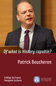 Of what is History capable? De Patrick Boucheron - Collège de France