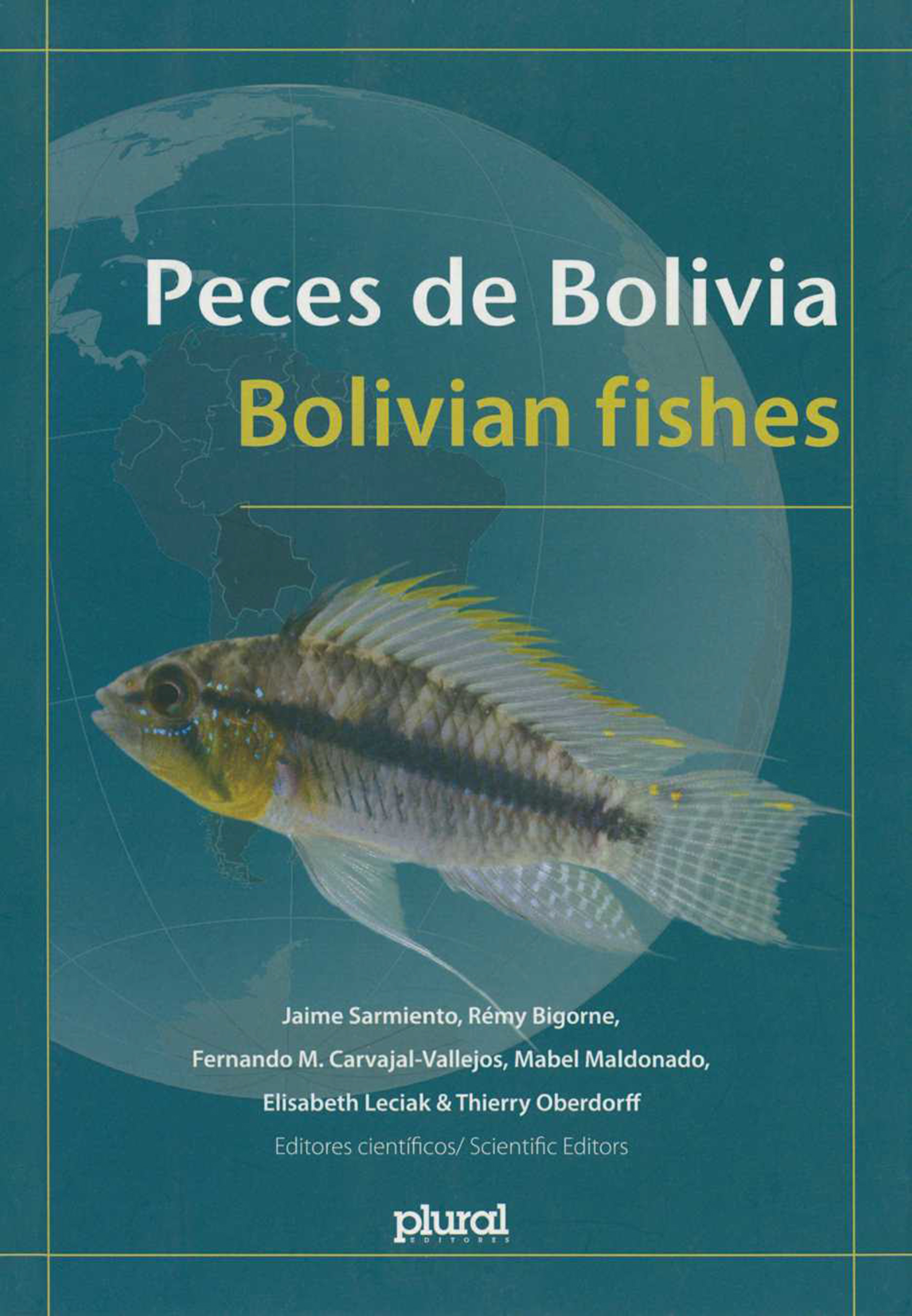 Peces de Bolivia. Bolivian fishes  - IRD Éditions