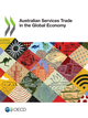 Australian Services Trade in the Global Economy De  Collectif - OCDE / OECD