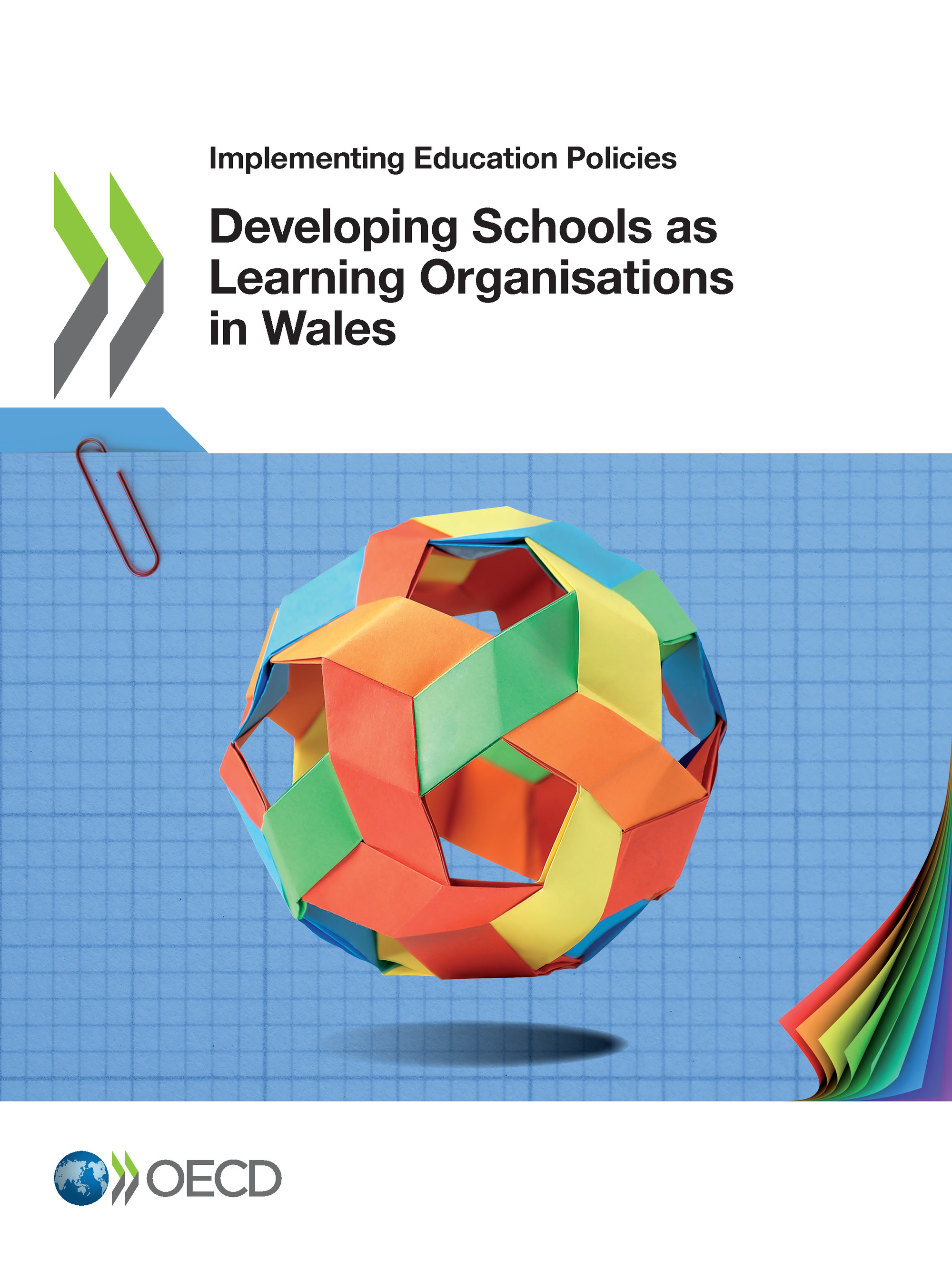 Developing Schools as Learning Organisations in Wales De  Collectif - OCDE / OECD