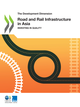 Road and Rail Infrastructure in Asia De  Collectif - OCDE / OECD