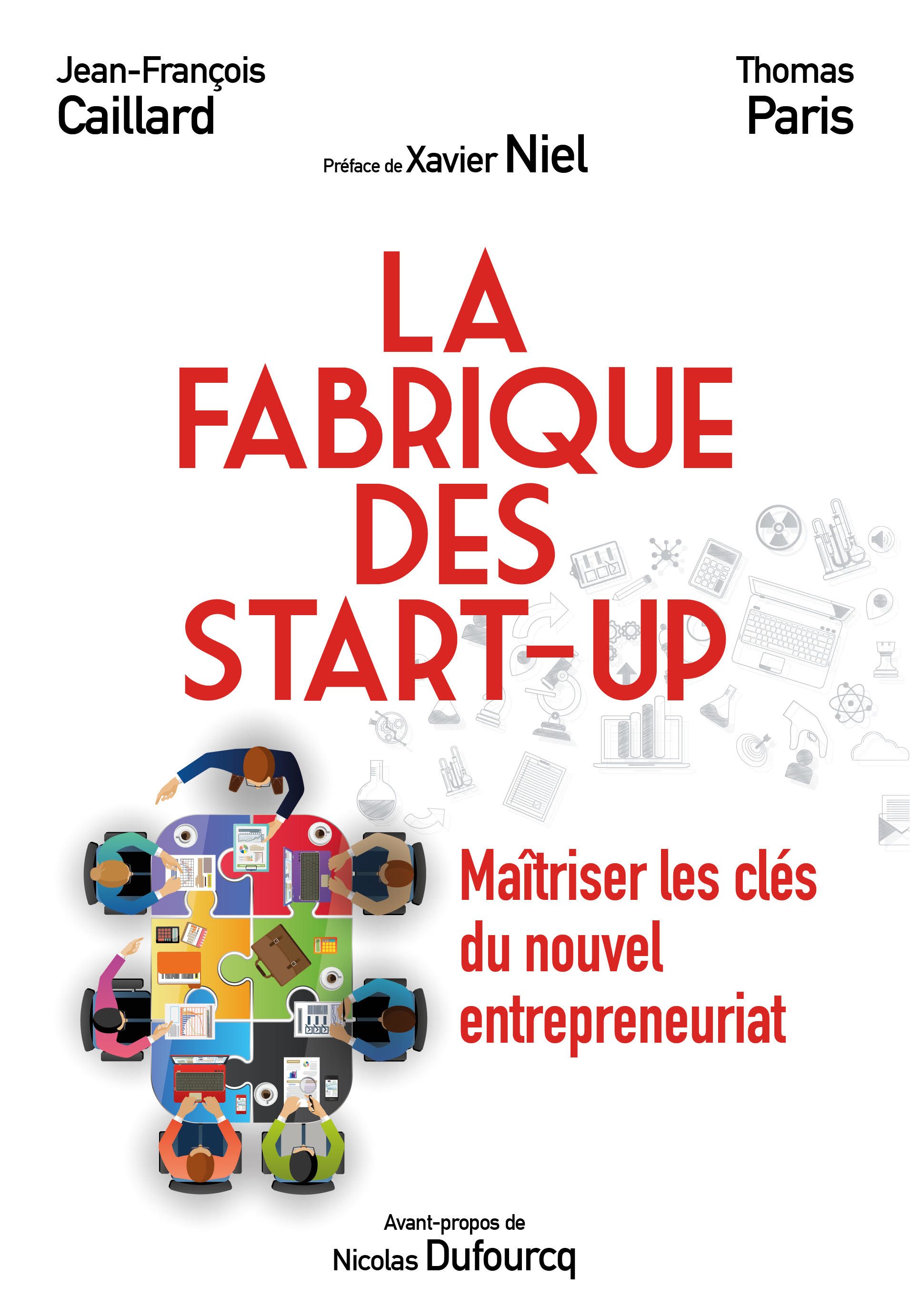 La Fabrique des start-up De Thomas Paris et Jean-François Caillard - Pearson