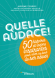 Quelle audace ! De Maxime Fourny - Editions Eyrolles